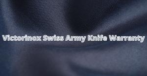 Victorinox Swiss army knife warranty